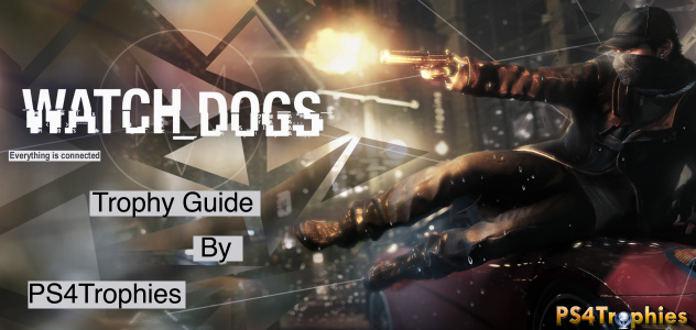 Missable Trophies Watch Dogs