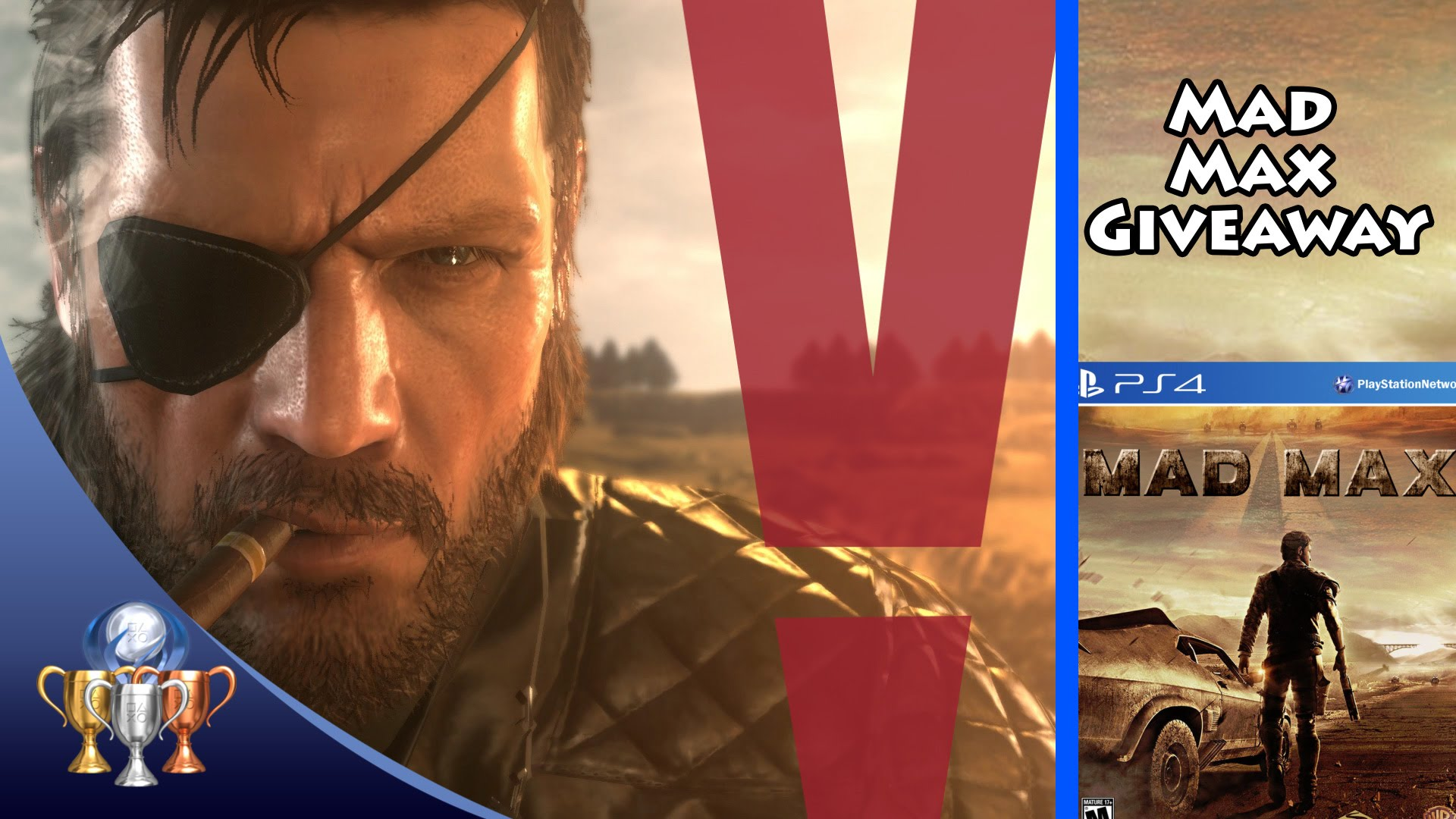 The Trophy Show – Why MGS 5 The Phantom Pain is not my GOTY (Mad Max