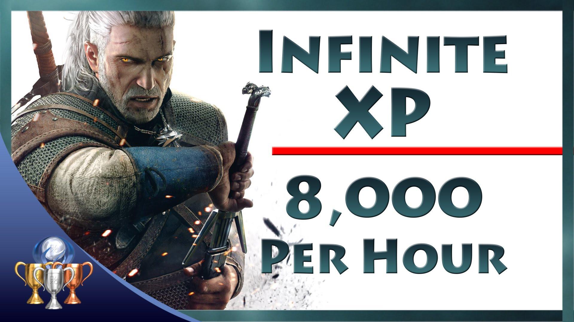 The Witcher 3 Wild Hunt - Infinite XP 8,000 Per Hour Exploit